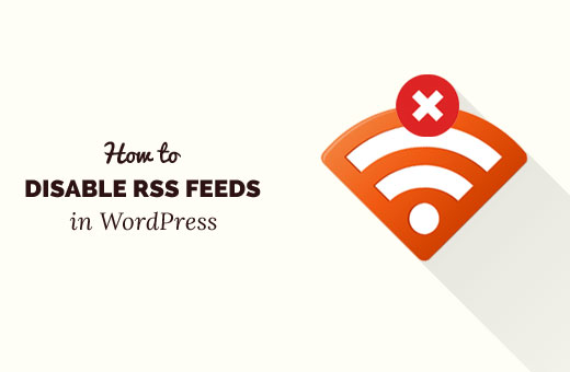 disable-wp-rss-feeds